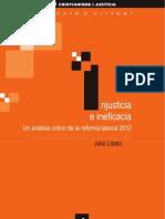 Injusticia e ineficacia. Un análisis crítico de la reforma laboral 2012