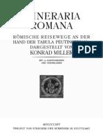 Miller C. Itineraria Romana. Römische Reisewege an der Hand der Tabula Peutingeriana (1916)