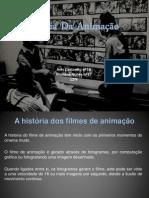 Historia da Animação - Mariana Nunes e Inês Caetanito