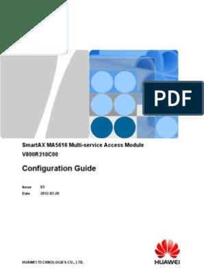 Huawei SmartAX MA5616 Configuration Guide (V800R310C00_03) | File