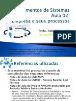Fundamentos de Sistemas - Aula 02 Reformulada 2013