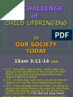 Challenges of Parental Upbringing Today