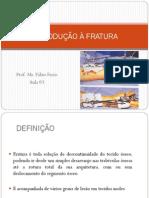 aula_3_-_introduÇÃo_À_fratura