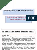 La educación como práctica social Encuentro Nº 1 Curso Estudios Juridicos