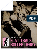 Rules from the Women's Flat Track Derby Association (WFTDA)