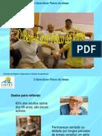 _Anexo_634066837662272500O bem-estar físico do Idoso