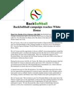 Back Softball Campaign Reaches White House