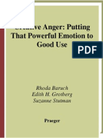 Baruch_Creative Anger-Putting That Powerful Emotion to Good Use_9780275998745