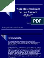 Aspectos Generales de Una Cámara Digital