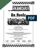 GorkaMorka - Da Roolz