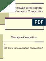 A Inovacao Como Suporte de Vantagem Competitiva