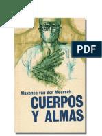CUERPOS Y ALMAS - Maxence van der Meersch.pdf