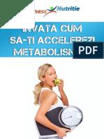 Invata Cum Sa-ti Accelerezi Metabolismul