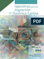 DESIDERÁ; TEIXEIRA (Orgs.) - Perspectivas para la integración de América Latina
