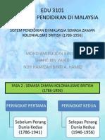 EDU 3101 (Falsafah pendidikan) - Sistem Pendidikan Di Malaysia (Zaman Kolonial British)