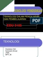 TEKNOLOGI pendidikan edu3105
