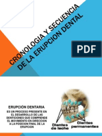 Cronologia y Secuencia de La Erupcion Dental