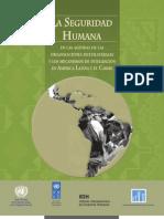LA SEGURIDAD HUMANA EN LAS AGENDAS DE LAS ORGANIZACIONES MULTILATERALES Y LOS MECANISMOS DE INTEGRACIÓN EN AMÉRICA LATINA Y EL CARIBE