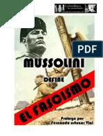 Mussolini Define El Fascismo - Fernando Ortuzar Vial