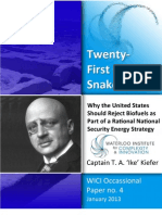 21st Century Snake Oil - Why the U.S. Should Reject Biofuels as Part of a Rational National Security Energy Strategy
