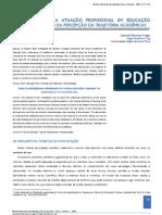 DESVELANDO A ATUAÇÃO PROFISSIONAL EM EDUCAÇÃO FÍSICA ATRAVÉS DA PERCEPÇÃO DA TRAJETÓRIA ACADÊMICA1