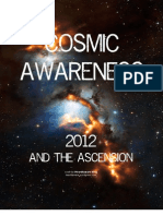 Cosmic Awareness 2012 and the Ascension