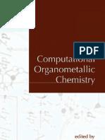 Computational Organometallic Chemistry (Cundari, Thomas R.) (1st Edition, 2001) [0824704789] (428p)