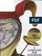 Paul Williams A Language for Psychosis Psychoanalysis of Psychotic States   2001.pdf