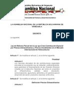 Ley de Reforma Parcial de la Ley que Crea Contribución Especial por Precios Extraordinarios y Precios Exorbitantes en el Mercado Internacional de Hidrocarburos