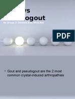 Gout vs Pseudogout