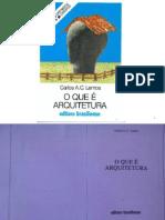 O que é Arquitetura - Carlos A C Lemos