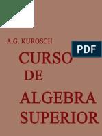 40169054 Curso de Algebra Superior KUROSCH