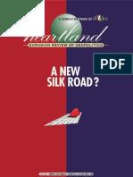 Heartland 1/2000 A New Silk Road?