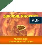 The Suicidal Prophet
