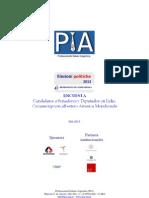 Encuesta PIA Elezioni 2013