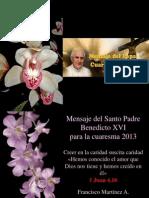 Mensaje Del Santo Padre Benedicto XVI Para La Cuaresma 2013