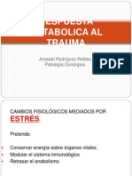 Respuesta metabolica al trauma Jhossiel Rodríguez Robles