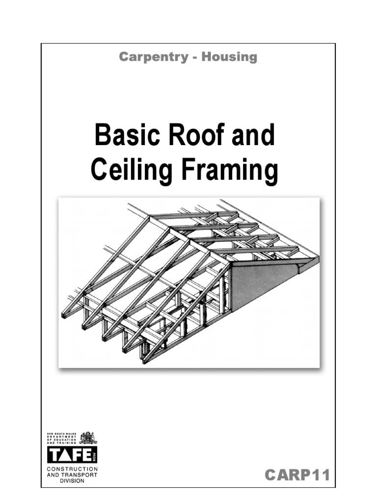 Carpentry Notes on Basic Roof & Ceiling Framing | Framing ...