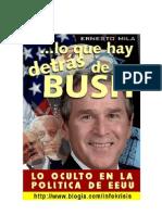 Lo que hay detrás de Bush