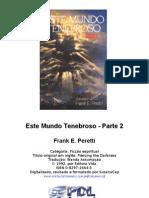 Frank E. Peretti - Este mundo tenebroso - 2.doc