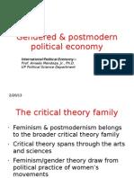 Gendered & Postmodern IPE Theory