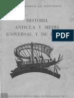 Breve Historia Universal y de España. I Edad Antigua y Media. Editorial Socrates 1971. Maria Comas de Montañez