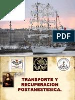 Transporte y Recuperacion Posanestesica