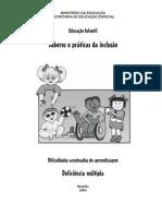 SABERES E PRÁTICAS DA INCLUSÃO - DEF MULTIPLA