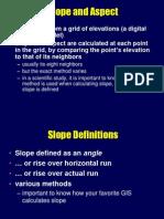 Slope and aspect ( Panta si orientarea versantilor) Harta pantelor si orientarii versantilor