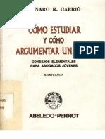 1como Estudiar y Como Argumentar Un Caso - Genaro r. Carrio