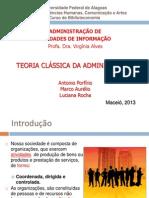 2013-01-14 Teoria Clássica da Administração - Seminário