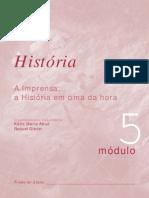 5 - A Imprensa - a História em cima da hora