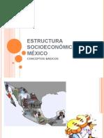 ESTRUCTURA SOCIOECONÓMICA DE MÉXICO 2013