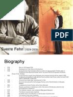 Sverre Fehn's Life Works
